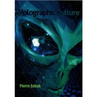 Holographic Culture (BOOK Autumn 2016)